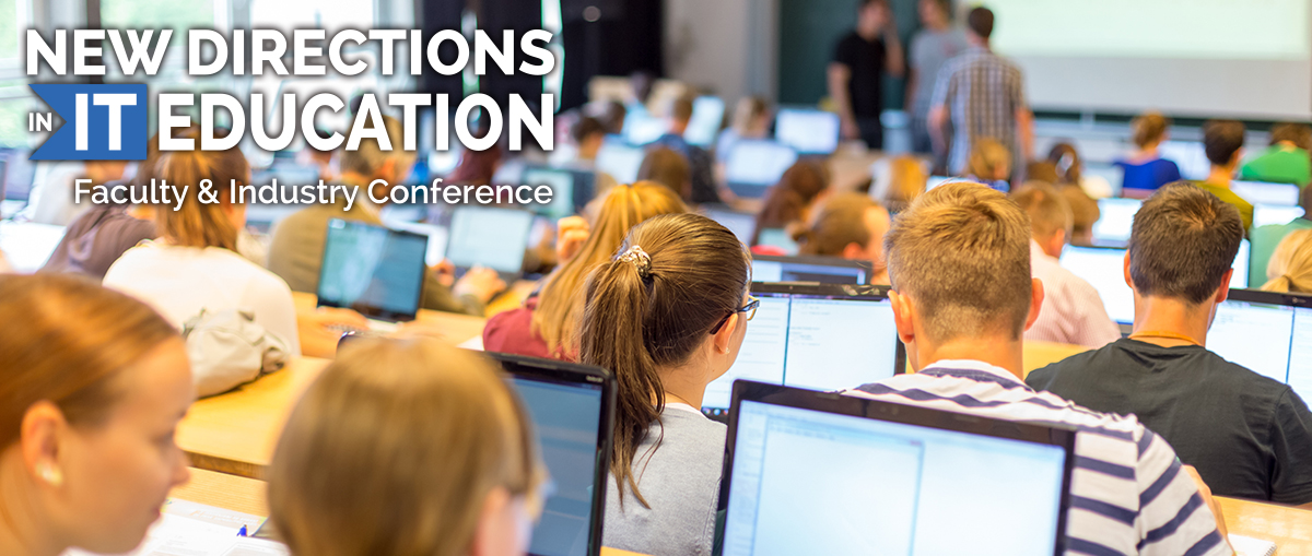 2016 New Directions in IT Education: A Faculty and Industry Conference May 19-20