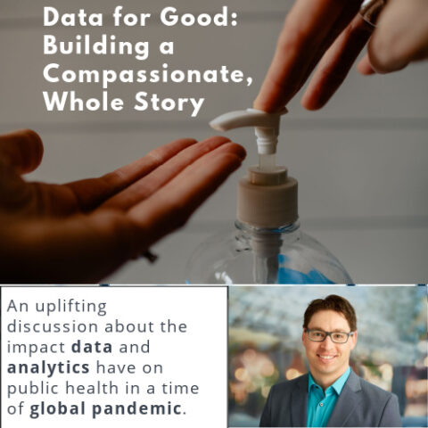 Data for Good: Building a Compassionate, Whole Story
