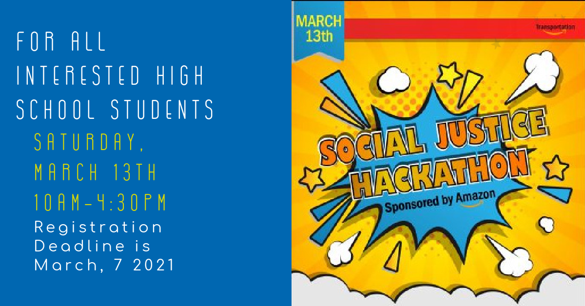 Calling All High School Students – Social Justice Hackathon